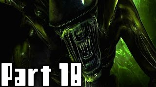 Alien Isolation Walkthrough Part 18 No Commentary