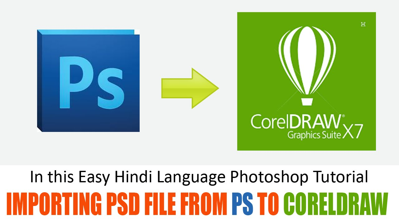 How Can Import Psd File From Photoshop To Coreldraw Youtube