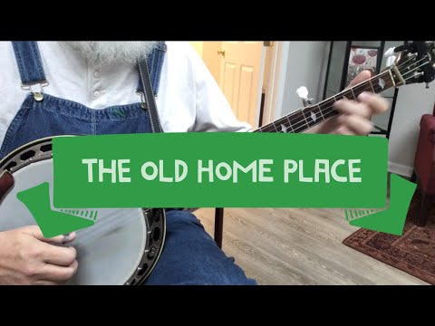 Learn to play The Old Home Place - Bluegrass Banjo