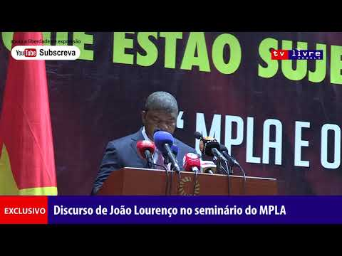 Exclusivo: Discurso de JLO no seminário do MPLA