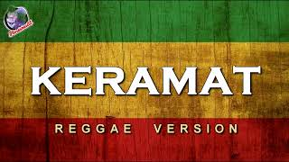 Download lagu Rhoma Irama Keramat Reggae version Lagu Reggae terbaru MP3