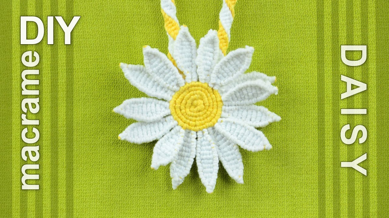 How to Make a Macrame Daisy Flower Tutorial