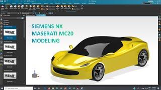 Siemens NX - Maserati MC20 Modeling