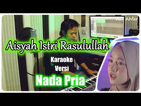 aisyah-istri-rasulullah-versi-nissa-sabyan-(-karaoke-nada-pria-)