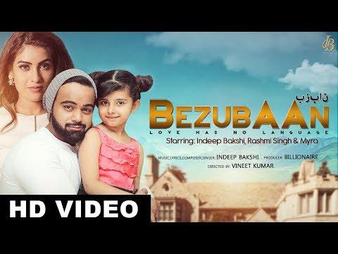BEZUBAAN Love Has No Language INDEEP BAKSHI RASHMI SINGH    MYRA