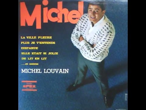 Michel Louvain   Disparue