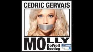 Cedric Gervais - Molly (DeeWell Bootleg)