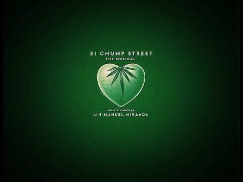 21 CHUMP STREET by Lin Manuel Miranda - Original EP (full musical)