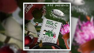 Big C - First Play Out (Produced by: Devitobeatz)