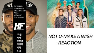 NCT U - Make A Wish REACTION VIDEO (KPOP) Higher Faculty