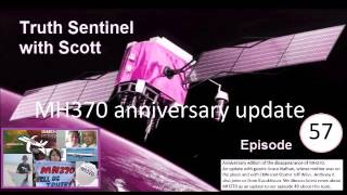 Video Truth Sentinel with Scott episode 57 MH370 anniversary update (Jeff Wise, Anthony K & Grace Nathan) download MP3, 3GP, MP4, WEBM, AVI, FLV Agustus 2018