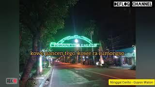 Ninggal Cerito (Purwokerto) - Guyon Waton Lyric #Bojonegoro