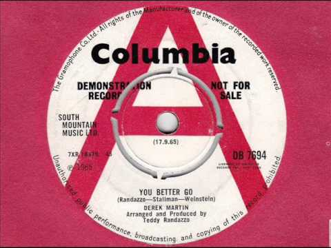 Derek Martin You Better Go Columbia DB 7694 1965 vinyl