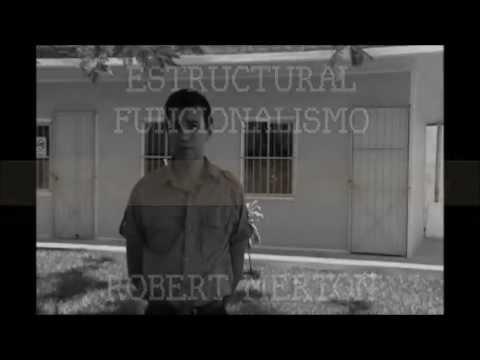 Robert Merton Estructural Funcionalismo