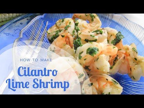 Easy Shrimp Recipe: Cilantro Lime Shrimp