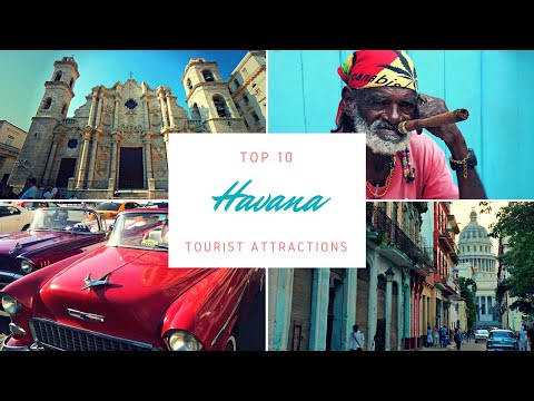 Top 10 Havana Tourist Attractions - Best Places To Go In Havana, Cuba
