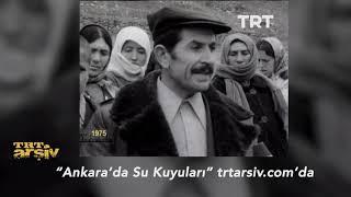 1975'te Ankara'da Su Kuyuları Sorunu