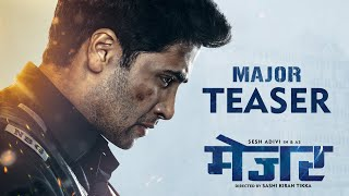 Major Teaser| Hindi| 26/11 Hero Major Sandeep Unnikrishnan| Adivi Sesh| Saiee| Sobhita| Mahesh Babu