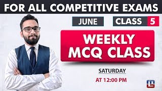 Weekly MCQ Classes | June Class 5 | RRB | Railway | Bank | SSC | Other Competitive Exams