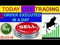 Intraday live trading Strategy # 2 order execute in a day | 25-03-19 By Greentipsnadvise.com