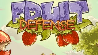 Fruit Defense-Walkthrough