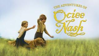Adventures of Ociee Nash (2003)   Full Movie   Keith Carradine   Mare Winningham   Skyler Day