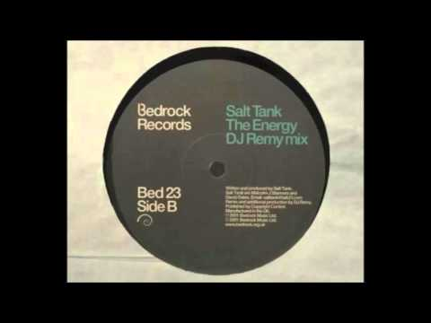 Salt Tank - The Energy (DJ Remy Mix)