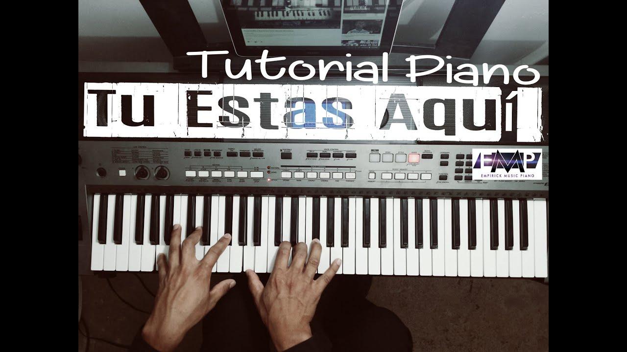 Tu estas aqui piano tutorial