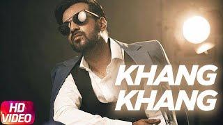 Khang Khang (Full Video)   Happy Raikoti   Latest Punjabi Song 2018   Speed Records