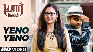 Yenoo Yenoo Video Song HD  Yaar ivan | Sachin Joshi, Esha Gupta, SS Thaman