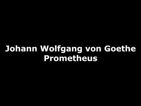 "Johann Wolfgang von Goethe ""Prometheus"" [German] [Text]"