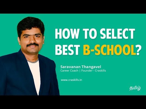 HOW TO SELECT BEST B-SCHOOL | B SCHOOLS IN COIMBATORE