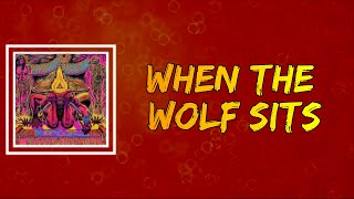 MonsterMagnet - When The Wolf Sits (Lyrics)