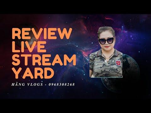 review Phan mem Live Stream Yard