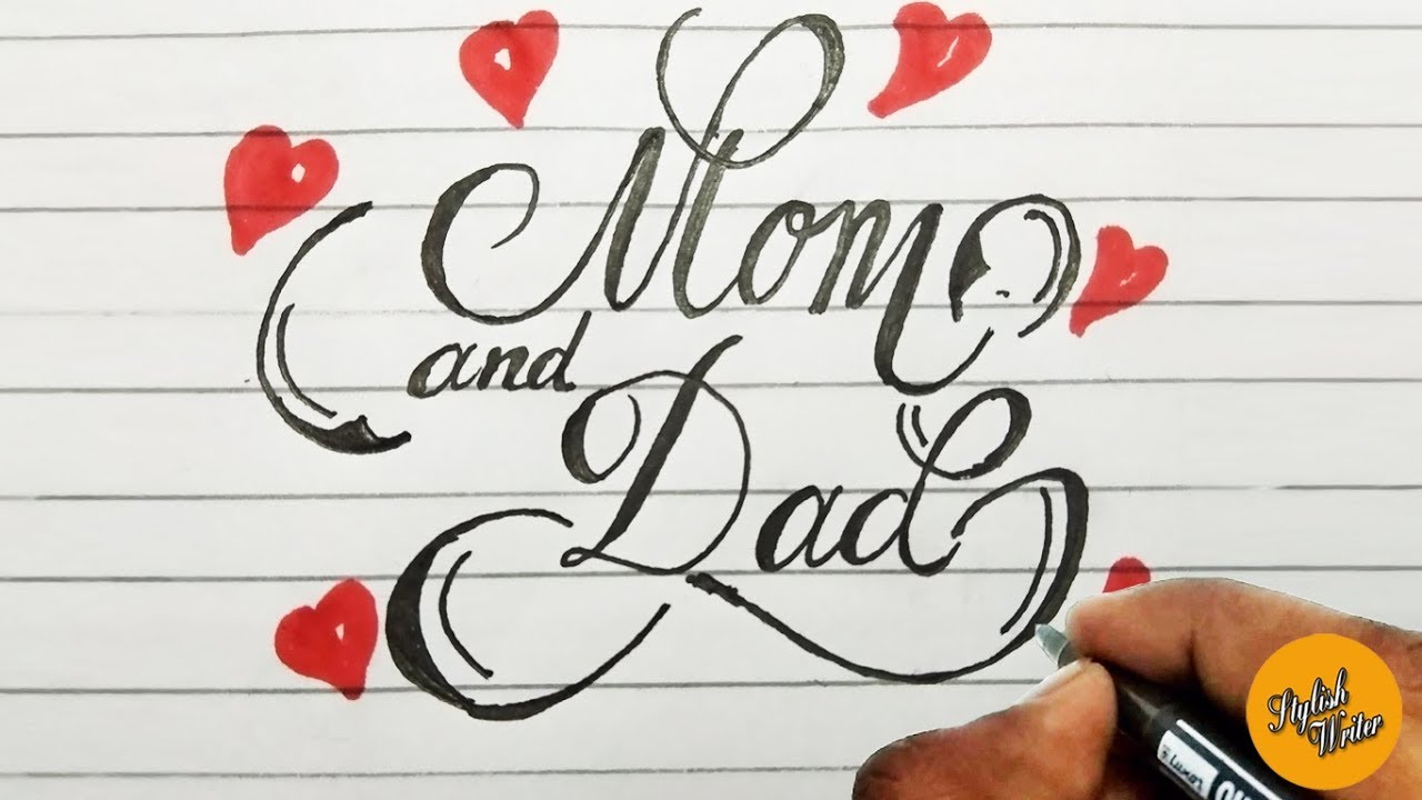 How To Write Mom And Dad