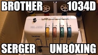 UNBOXING: Brother 1034D Serger