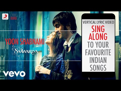 Yoon Shabnami - Saawariya Official Bollywood Lyrics Parthiv Gohil