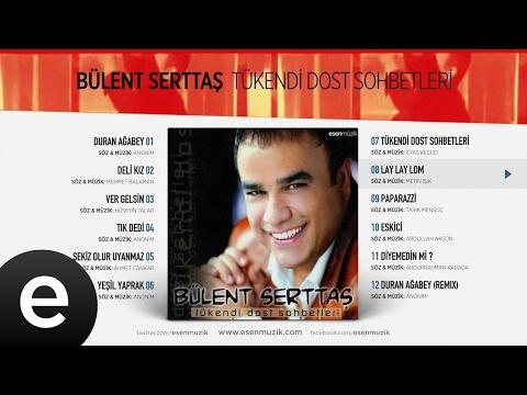 Lay Lay Lom (Bülent Serttaş) Official Audio #laylaylom #bülentserttaş