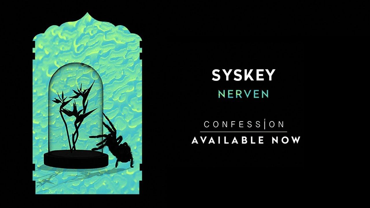 Syskey - Nerven - YouTube
