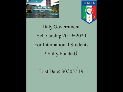 Italy Government Scholarship 2019-2020 For International Students.