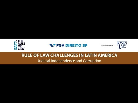 [1/11] Rule of Law Challenges in Latin America – Corruption and Judicial Independence