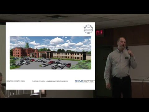 Clinton County Law Center Replacement Project - Educational Forum - Supervisor Dan Srp