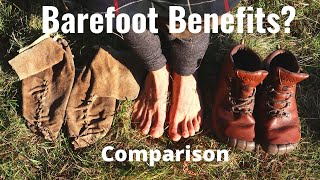 Barefoot and Minimalist Footwear Benefits? Past to Present Comparison