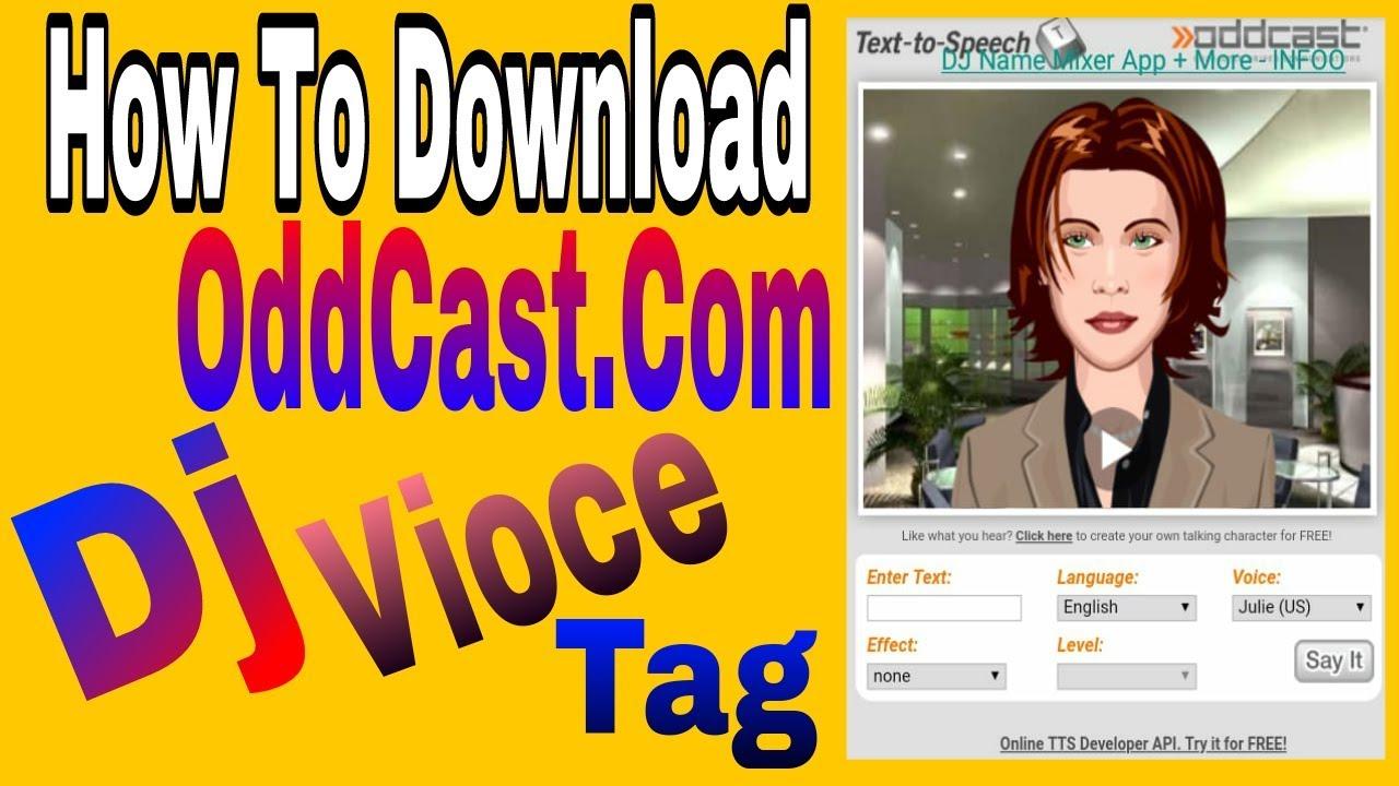 Download oddcast dj voice tag/ oddcast dj voice download hindi / Dj voice