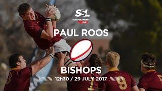 Paul Roos 1st XV vs Bishops 1st XV, 29 July 2017