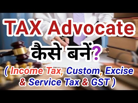 Tax Lawyer kaise bane || Tax advocate kaise bane || Income Tax || custom || excise || GST || sales