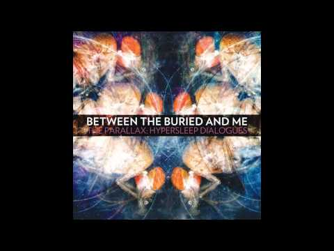 Between the Buried and Me - The Parallax: Hypersleep Dialogues [Full EP]