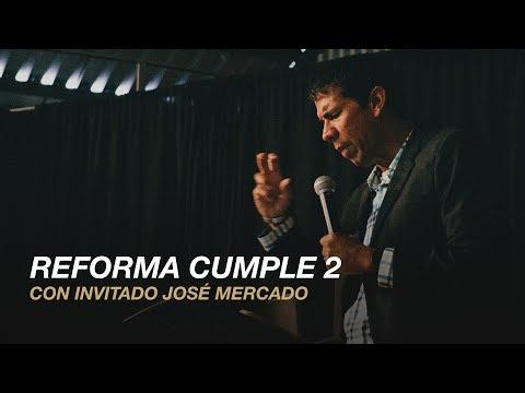 Reforma cumple 2 | José Mercado (Salmo 73)