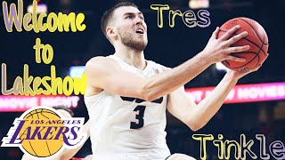 Tres Tinkle HIGHLIGHTS ~ Welcome To The LAKERS!