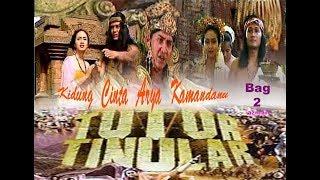 """Video TUTUR TINULAR Episode 1 """"Kidung Cinta Arya Kamandanu"""" (Bag 2) Selesai download MP3, 3GP, MP4, WEBM, AVI, FLV Agustus 2019"""